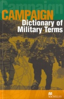 Campaign Dictionary of Military Terms Dictionary