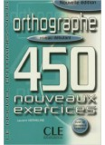 450 Orthographe Exercices Debutant Livre