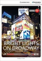 Bright Lights on Broadway: Theaterland Bk +Online Access