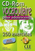 250 Exercices Vocabulaire Pour Adolescents Debutant Cd - Rom