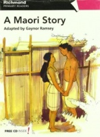 A Maori Story / Richmond Primary Readers /Level 6  Beginner to Elementary /Книга для чтения на английском языке + CD